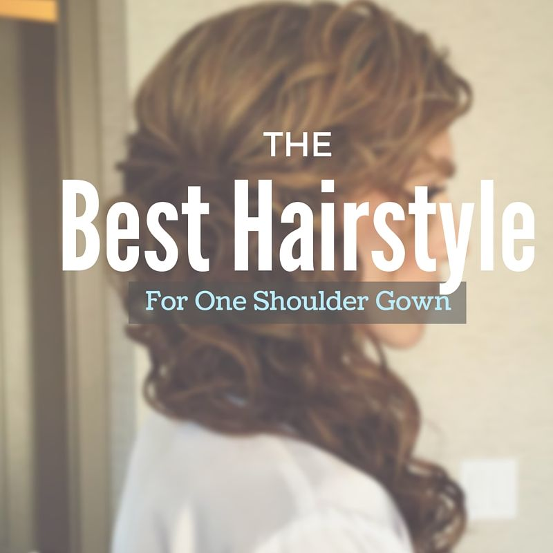 What Is The Best Hairstyle To Wear With A One Shoulder Gown Cherry Blossom Belle One Shoulder Gown Hairstyles For Gowns Cool Hairstyles