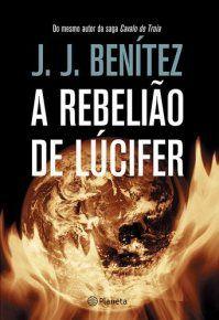 Download A Rebeliao De Lucifer J J Benitez Epub Mobi Pdf