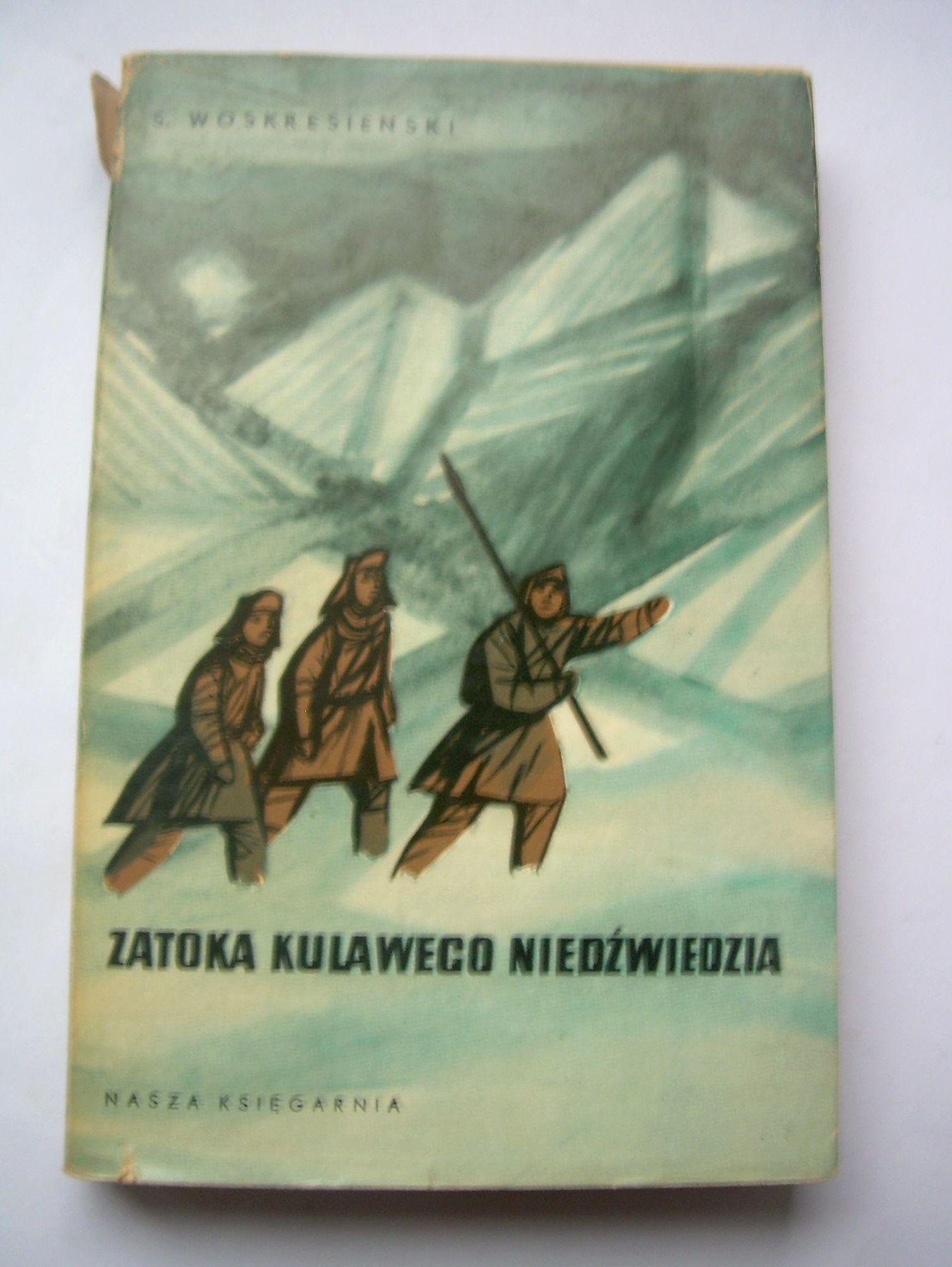 Zatoka Kulawego Niedzwiedzia Sergiej Woskresienski 7015490198 Oficjalne Archiwum Allegro Book Cover Books Cover