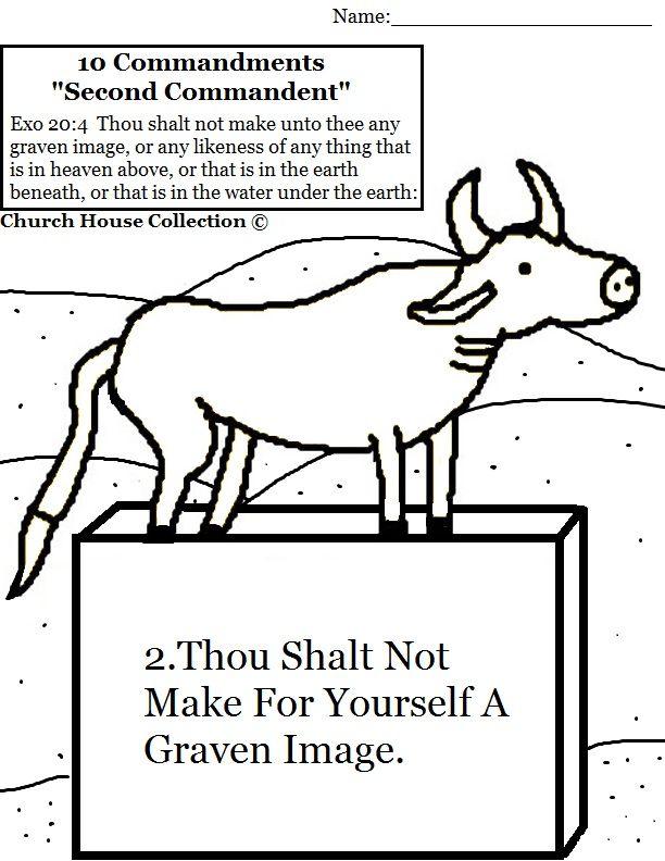Ten Commandments Thou shalt not make for yourself a graven ...