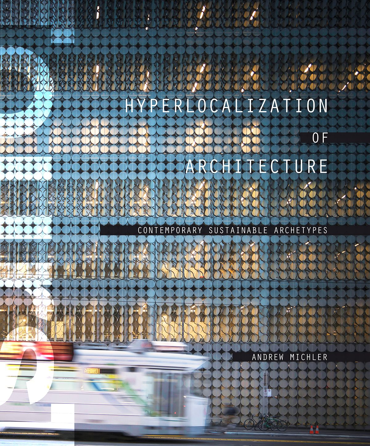 Fort Collins Museum of Art to Host the Book Release of Hyperlocalization of Architecture - eVolo | Architecture Magazine
