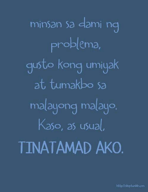 kaya hihiga na lang ako at matutulog.