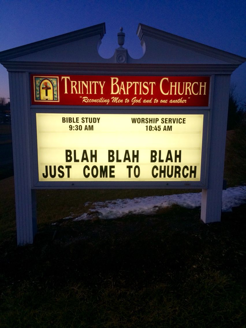 Church Sign Quotes Trinity Baptist Church Christiansburg Va Church Sign  Funny