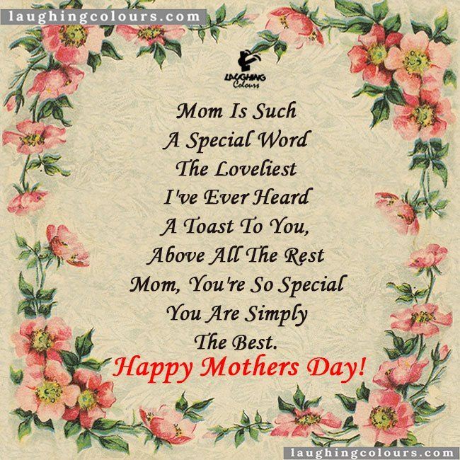 Mom is a special word Happy mothers day mom