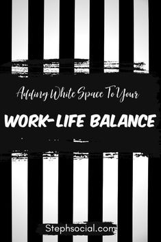 Youve got work family home and a social life so when do you find time for YOU Try adding a little white space to your routine it worked for me