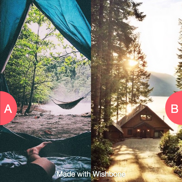 Go camping in a tent or cabin?