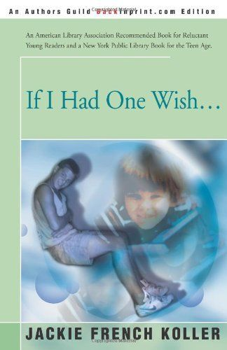 If I Had One Wish ... by Jackie French Koller, http://www.amazon.com/dp/0595093175/ref=cm_sw_r_pi_dp_NVb6rb0HN166J