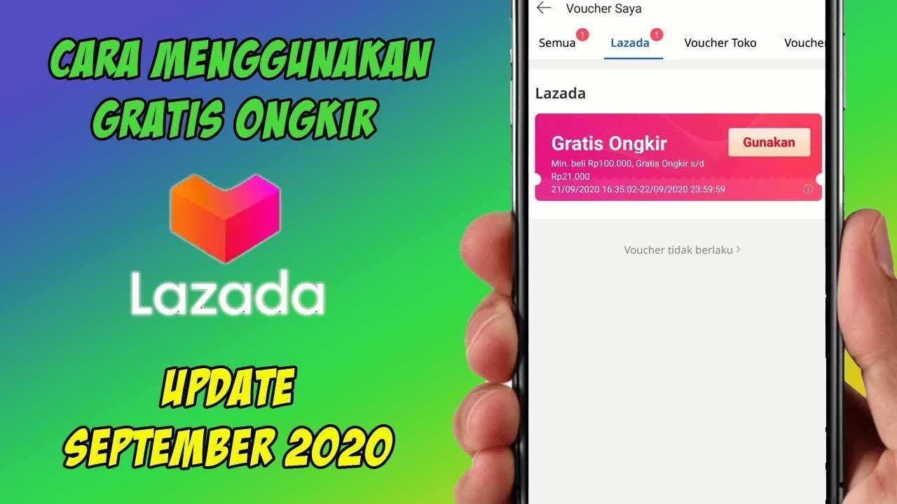 Cara Menggunakan Gratis Ongkir Lazada Update September 2020 September Gratis Youtube