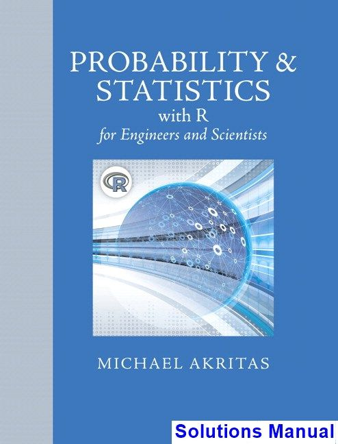 probability and statistics with r for engineers and scientists 1st rh pinterest com Dr. Shanmugam Lancaster CA Shanmugam in Words