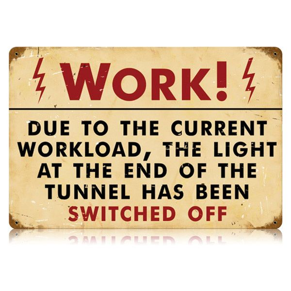 Funny Workplace Signs Work Light Swit...