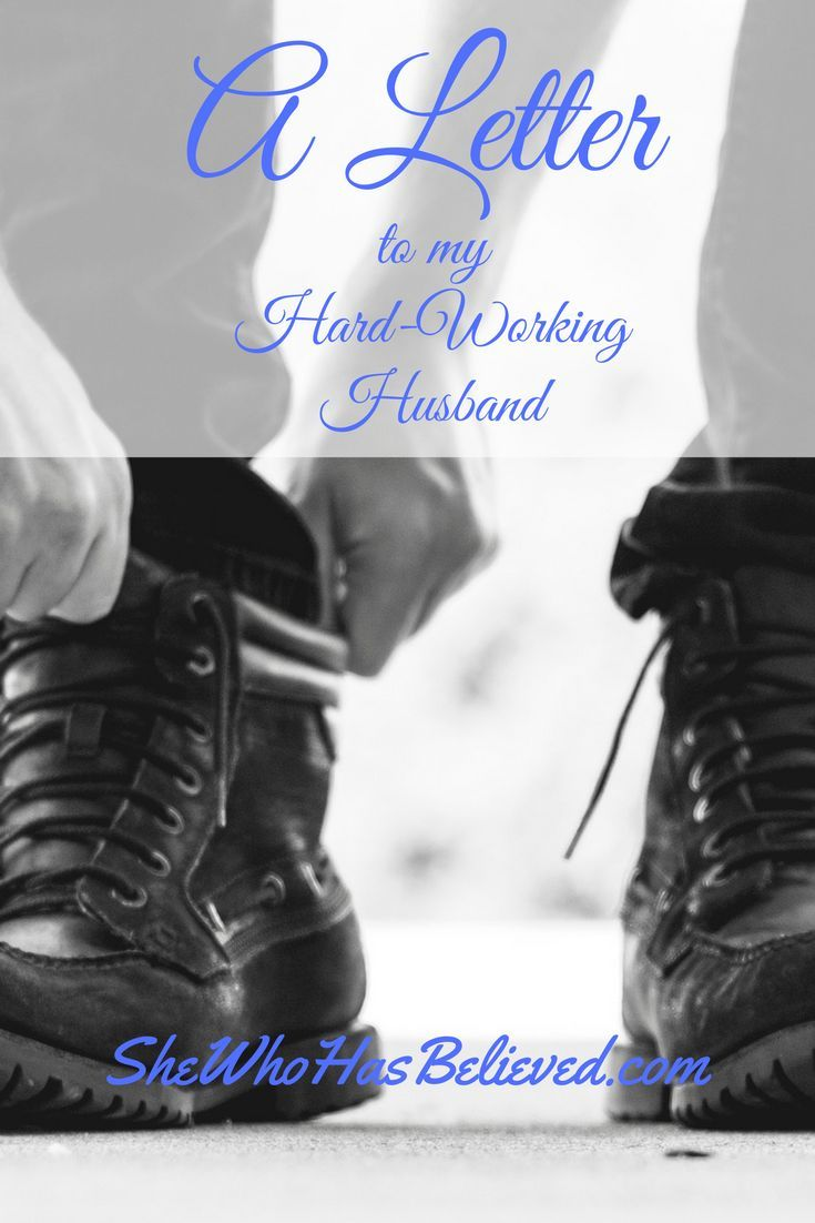 A Letter to My Hard-Working Husband | MARRIAGE INSPIRATION
