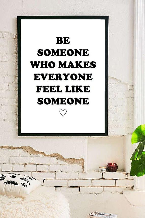 Be Someone Inspirational Quote Room Decor Tumblr Typographic Print Dorm Framed Quotes Office Brandy