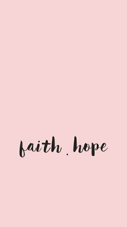 Faith And Hope Wallpaper