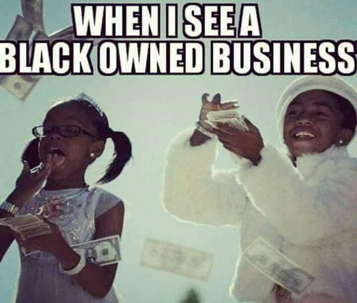 Image result for support black business meme