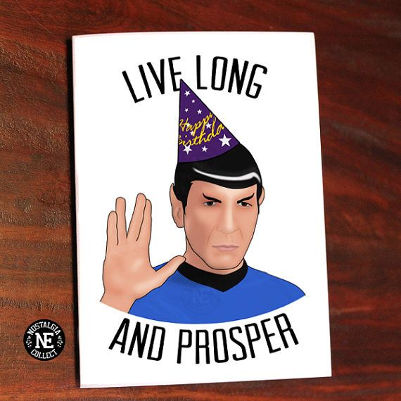 Live Long And Prosper Birthday Card Cards Or A Occasios
