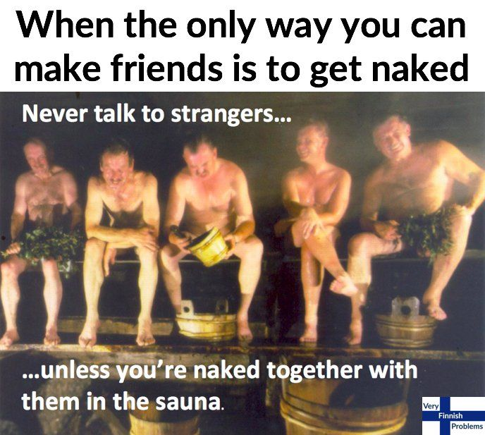 8 Very Finnish Problems That Show How Much Finns Love Sauna