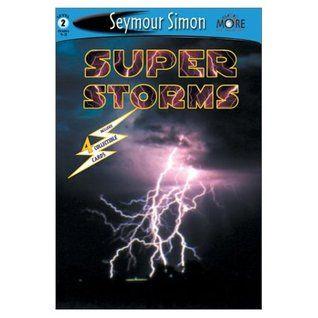 Super Storms by Seymour Simon *NONFICTION*