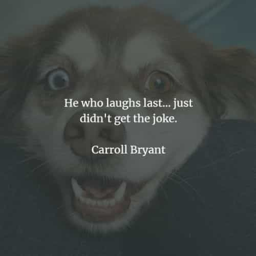 77 Short funny quotes about life that will make you laugh