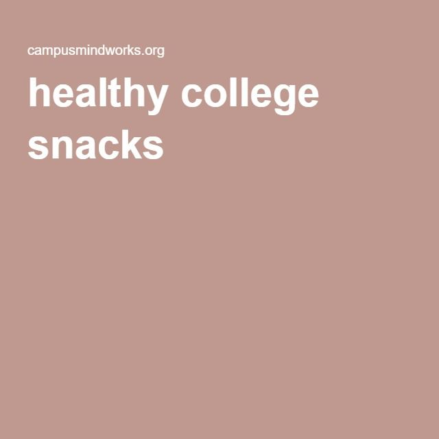 healthy college snacks