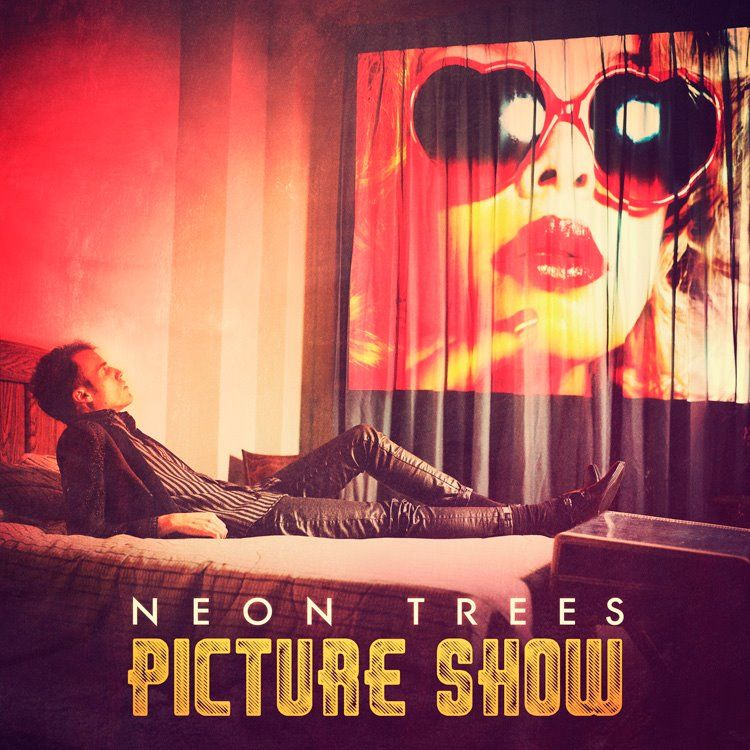 New Arrival Picture Show By Neon Trees New Music Pinterest
