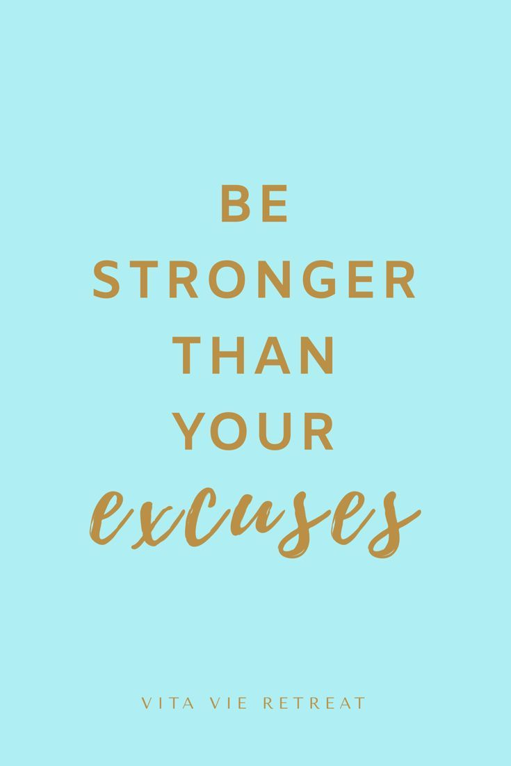 Be Stronger Than Your Excuses - Health & Fitness Quote - #Excuses #Fitness #Health #Quote #Stronger