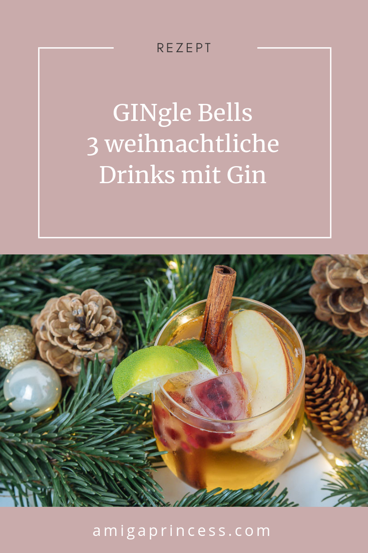 GINgle Bells: 3 weihnachtliche Drinks mit Gin #bestgincocktails