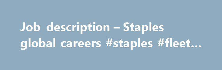 Job description u2013 Staples global careers #staples #fleet #tracking - logistics job description