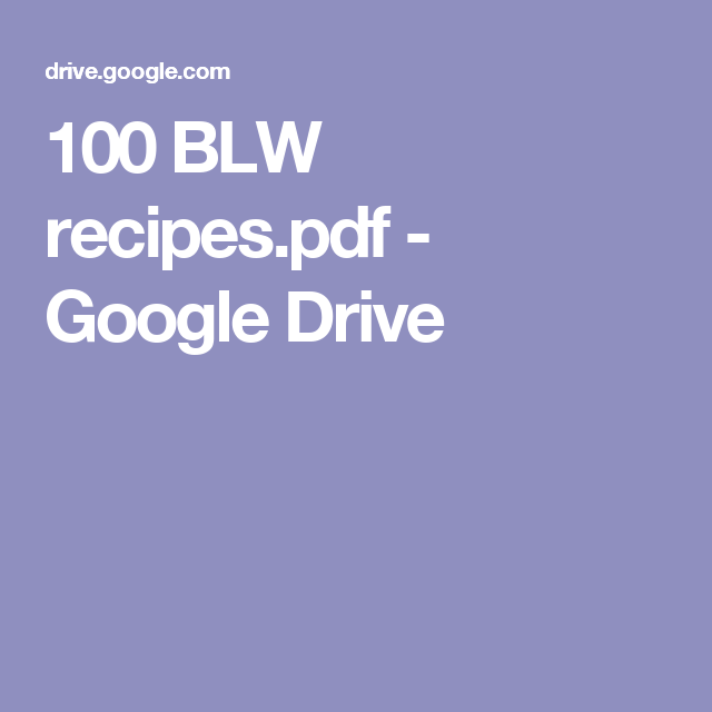 100 blw recipespdf google drive baby led weaning pinterest 100 blw recipespdf google drive forumfinder Image collections