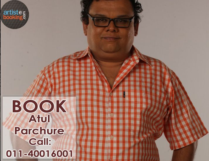 Book Atul Parchure From Artistebooking.com. ‪#‎artistebooking‬ ‪#‎AtulParchure ‪#‎TVCelebrity. For More Details Visit : artistebooking.com Or Call : 011-40016001