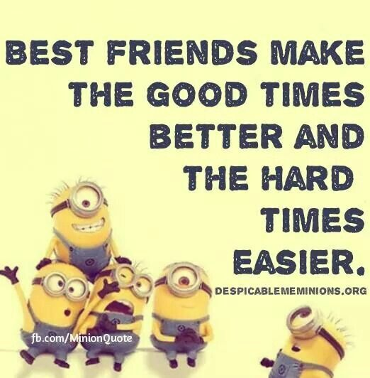 Best Friends Funny Minion Quotes Funny Minion Pictures Funny Minion Memes