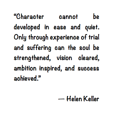 Helen keller quote about character word pinterest helen helen keller quote about character altavistaventures Image collections