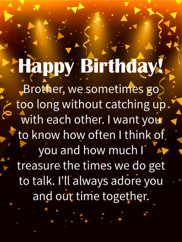 Happy Birthday Wishes Card For Brother Sometimes We