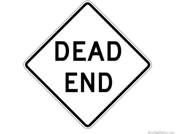 Printable Dead End Sign Dead End Sign Dead Ends Kids Signs