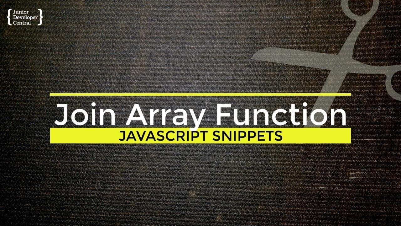 Javascript Join Method How To Merge Arrays Into One Value Tutorial Javascript How To Introduce Yourself