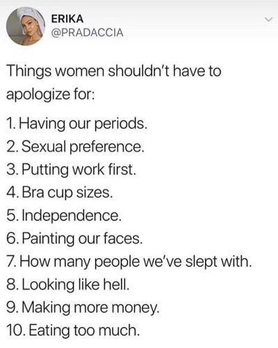A list of things women should never feel self-conscious about