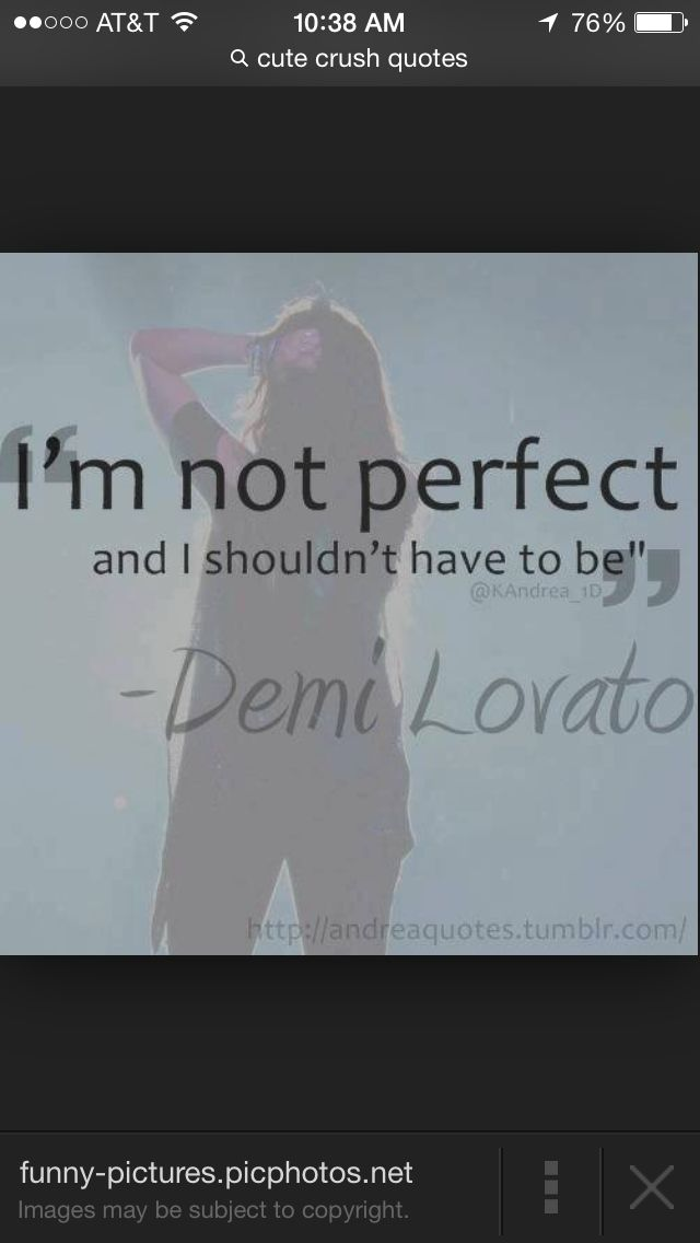 """I am not perfect and I shouldn't have to be"""