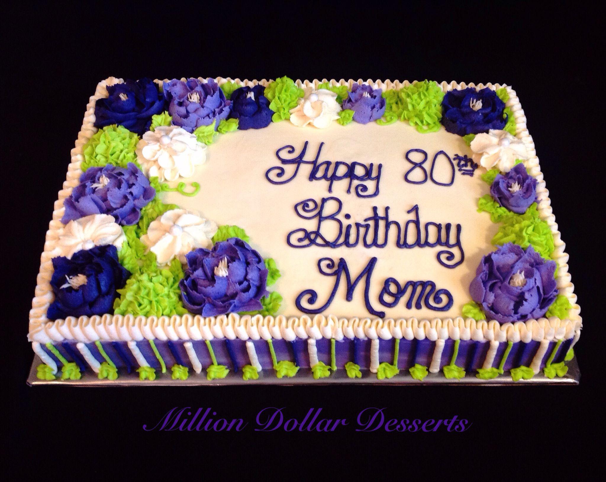 1 2 Sheet Buttercream Floral Birthday Cake Million Dollar