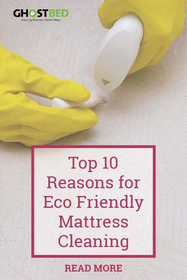 Top 10 Reasons for Eco Friendly Mattress Cleaning   Eco ...