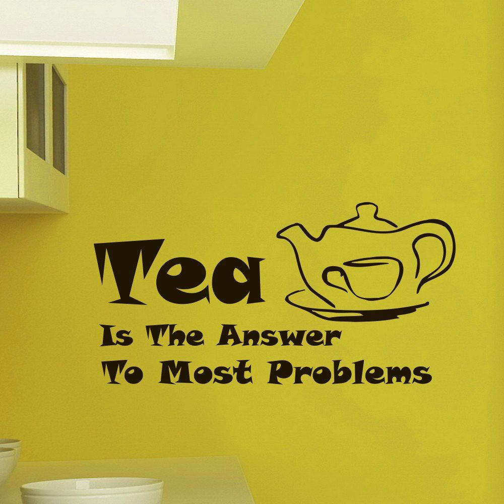 Wall Decals Vinyl Sticker Quote Tea is the answer to most problems ...