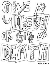 All Quotes Coloring Pages Patrick Henry Give Me Liberty Or Death