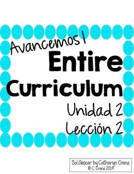 Avancemos 1 Unit 2 Lesson 2 Entire Chapter Curriculum Spanish
