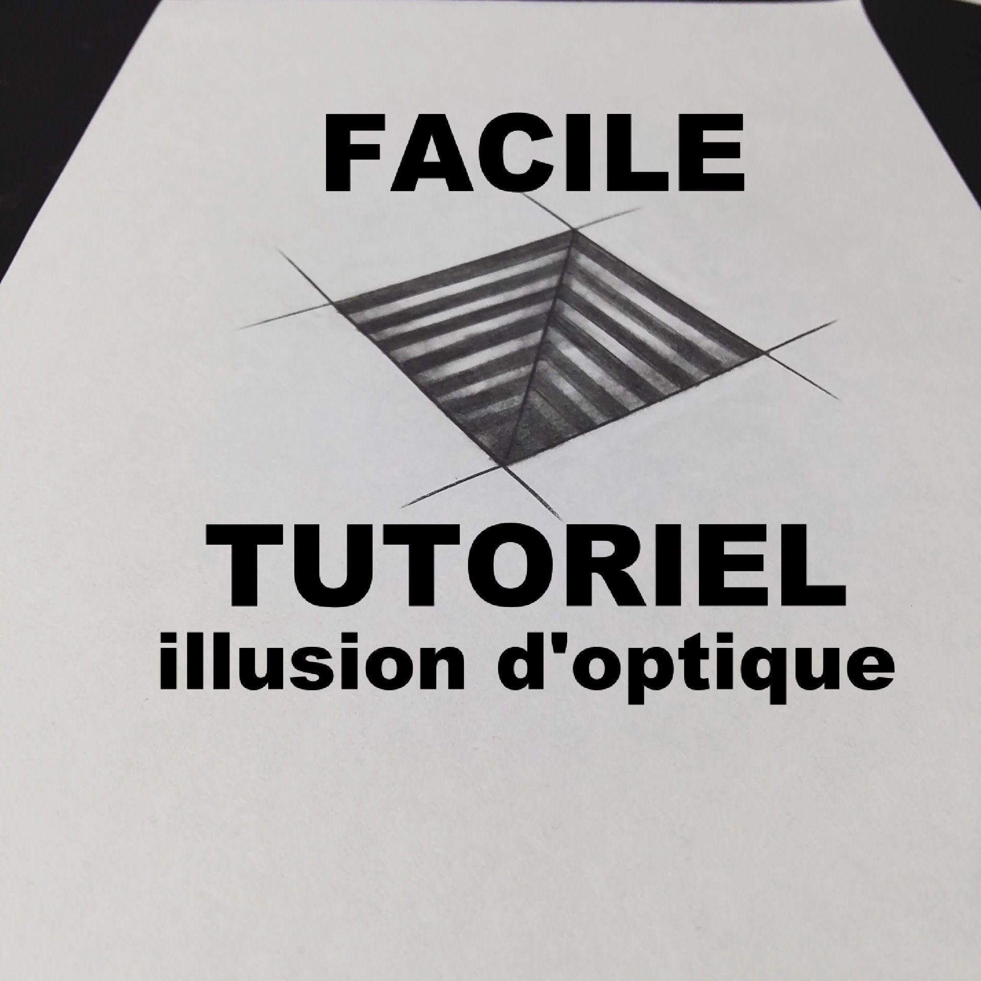 Tuto Comment Dessiner Une Illusion D Optique Facilement Et