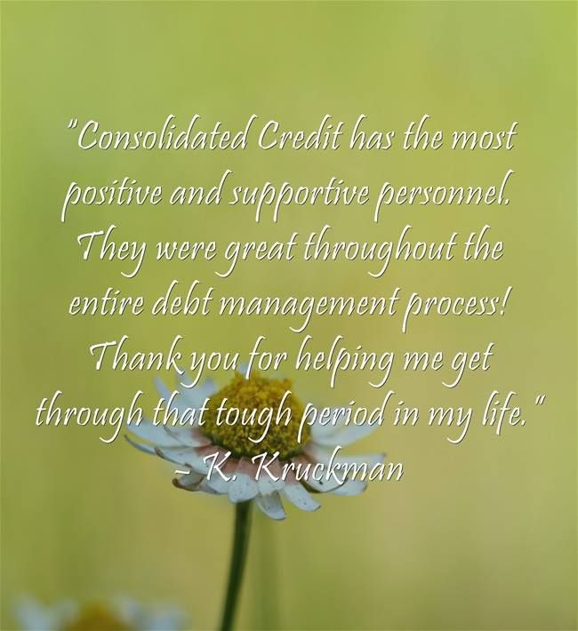 """Consolidated Credit has the most positive and supportive personnel. They were great throughout the entire debt management process! Thank you for helping me get through that tough period in my life."" - K. Kruckman #DebtStories #DebtRelief #HappyClients #DebtManagement #ConsolidatedCredit"