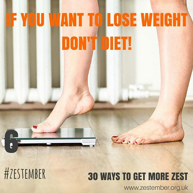 Day 6 of #Zestember 30 ways to get more zest. If you want to lose weight, don't diet! Change your lifestyle and eat a healthy diet made up of protein, vegetables and fruit with a little carbohydrate. Dieting doesn't work, which is why the diet industry is worth billions of pounds! #diet #weight #food #protein #vegetables #fruit #dieting #30WTGMZ