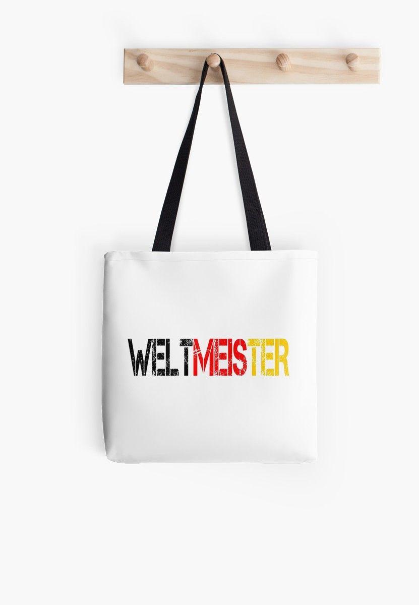 Weltmeister Deutschland Tote Bag Von Tundcdesign Weltmeister Shirt Spruche Schwarz Rot Gold
