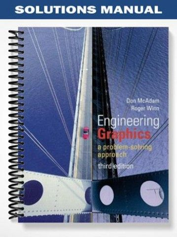Solutions Manual For Engineering Graphics A Problem Solving