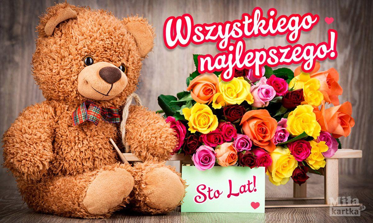 Urodzinowy Mis I Kwiaty Dla Ciebie Urodziny Kartki Urodzinowe Zyczenia Stolat 100lat Imi Rose Bouquet Valentines Teddy Day Images Teddy Bears Valentines