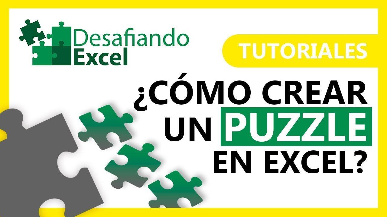 Cómo Crear Un Puzzle En Excel Tutoriales De Excel 15 Trucos De Excel Tecnicas De Enseñanza Informatica Y Computacion
