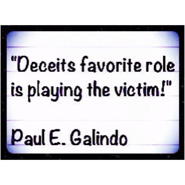 Pin By Paul E Galindo On My Life Victim Quotes Playing The Victim Quotes Play Quotes