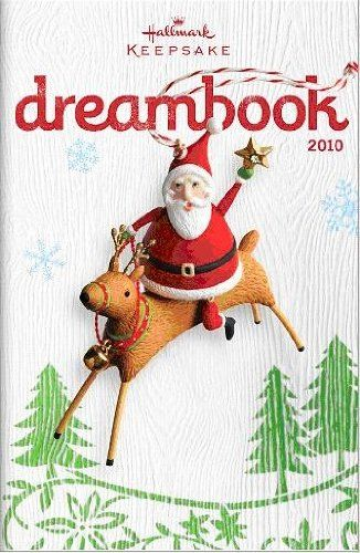 Hallmark Dreambook 2010 - Keepsake Ornament Catalog